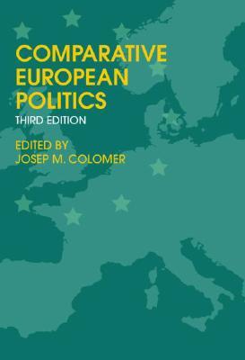 Comparative European Politics By Colomer, Josep Maria (EDT)