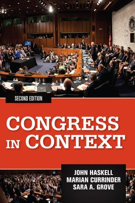 Congress in Context By Haskell, John/ Grove, Sara/ Currinder, Marian
